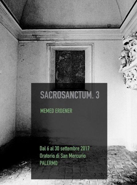 Memed Erdener per Sacrosanctum, Oratorio San Mercurio, Palermo
