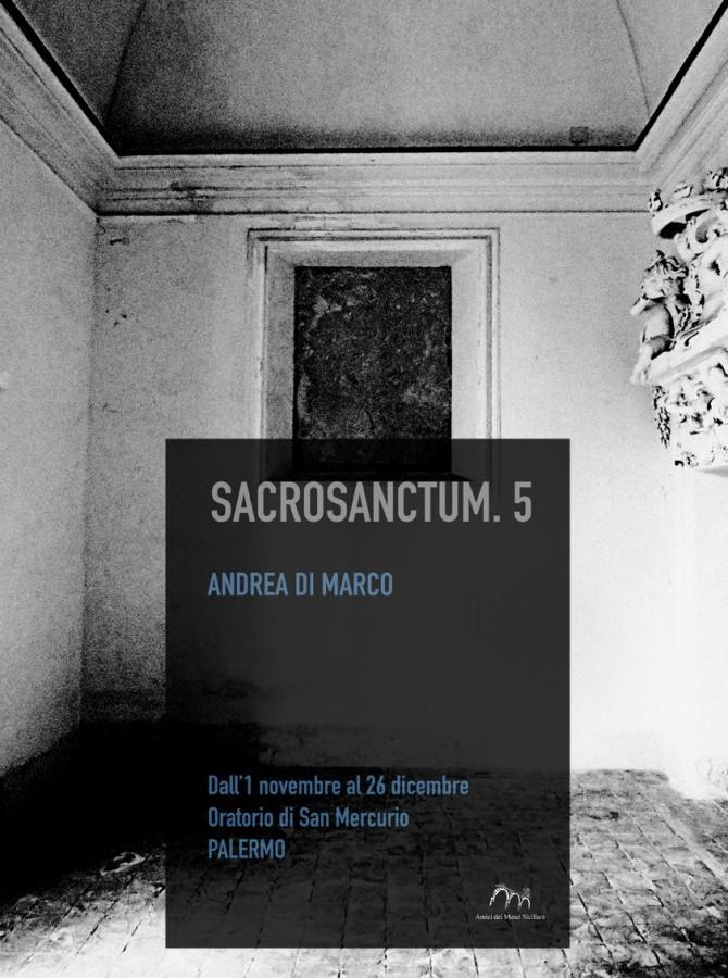 Andrea Di Marco, SACROSANCTU a cura di Adalberto Abbate e Luisa Montaperto